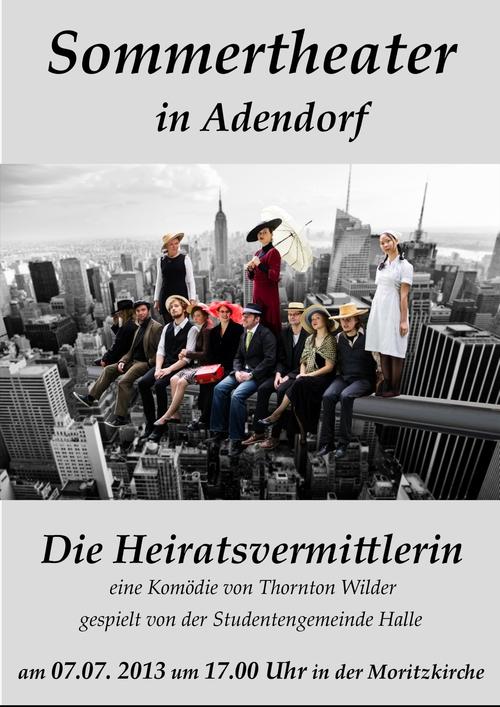 """Theater in der Moritzkirche zu Adendorf """"Die Heiratsvermittlerin"""" am 7.7.2013 um 17Uhr"""
